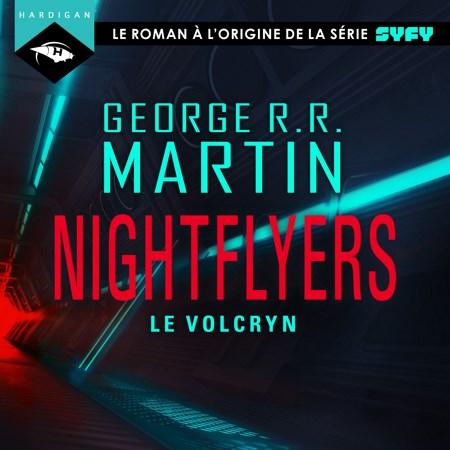 George R.R. Martin - Nightflyers - Le Volcryn