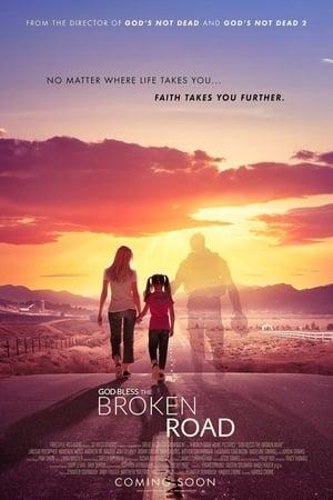 God Bless the Broken Road poster image