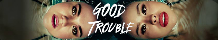 Good Trouble Season 2 Episode 7 [S02E07]