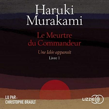 Haruki Murakami - Série Le Meurtre du Commandeur (2 Tomes)